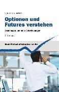 Cover-Bild zu Optionen und Futures verstehen von Uszczapowski, Igor