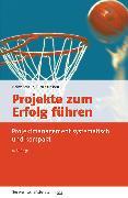 Cover-Bild zu Projekte zum Erfolg führen von Schelle, Heinz
