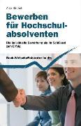 Cover-Bild zu Bewerben für Hochschulabsolventen von Klütsch, Anja
