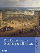 Cover-Bild zu Das Zeitalter des Sonnenkönigs von Schultz, Uwe