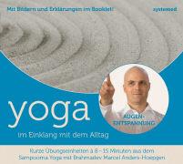 Cover-Bild zu Yoga im Einklang mit dem Alltag. Augenentspannung