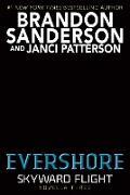 Cover-Bild zu Sanderson, Brandon: Evershore (Skyward Flight: Novella 3) (eBook)