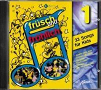 Cover-Bild zu Früsch und Fröhlich 1