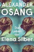 Cover-Bild zu Die Leben der Elena Silber