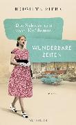 Cover-Bild zu Die Schwestern vom Ku'damm: Wunderbare Zeiten