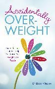 Cover-Bild zu Accidentally Overweight (eBook) von Weaver, Libby