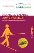 Cover-Bild zu metabolic balance Zum Einsteigen von Funfack, Wolf
