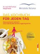 Cover-Bild zu Metabolic Balance® Das Kochbuch für jeden Tag (Neuausgabe) von Funfack, Wolf