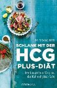 Cover-Bild zu Schlank mit der HCG-plus-Diät von Meier, Susanna
