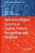 Cover-Bild zu Castillo, Oscar (Hrsg.): Hybrid Intelligent Systems in Control, Pattern Recognition and Medicine (eBook)