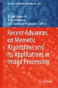 Cover-Bild zu Hemanth, D. Jude (Hrsg.): Recent Advances on Memetic Algorithms and its Applications in Image Processing (eBook)