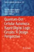 Cover-Bild zu Sasamal, Trailokya Nath: Quantum-Dot Cellular Automata Based Digital Logic Circuits: A Design Perspective (eBook)