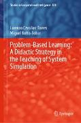 Cover-Bild zu Cevallos-Torres, Lorenzo: Problem-Based Learning: A Didactic Strategy in the Teaching of System Simulation (eBook)