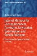 Cover-Bild zu Kubica, Bartlomiej Jacek: Interval Methods for Solving Nonlinear Constraint Satisfaction, Optimization and Similar Problems (eBook)
