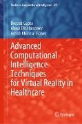 Cover-Bild zu Gupta, Deepak (Hrsg.): Advanced Computational Intelligence Techniques for Virtual Reality in Healthcare (eBook)