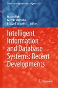 Cover-Bild zu Huk, Maciej (Hrsg.): Intelligent Information and Database Systems: Recent Developments (eBook)