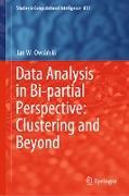 Cover-Bild zu Owsinski, Jan W.: Data Analysis in Bi-partial Perspective: Clustering and Beyond (eBook)