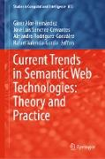Cover-Bild zu Alor-Hernández, Giner (Hrsg.): Current Trends in Semantic Web Technologies: Theory and Practice (eBook)
