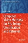 Cover-Bild zu Scherer, Rafal: Computer Vision Methods for Fast Image Classi¿cation and Retrieval (eBook)