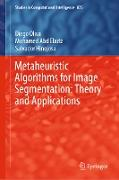 Cover-Bild zu Oliva, Diego: Metaheuristic Algorithms for Image Segmentation: Theory and Applications (eBook)