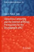 Cover-Bild zu Popkova, Elena G. (Hrsg.): Ubiquitous Computing and the Internet of Things: Prerequisites for the Development of ICT (eBook)
