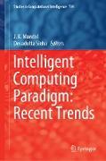 Cover-Bild zu Mandal, J. K. (Hrsg.): Intelligent Computing Paradigm: Recent Trends (eBook)