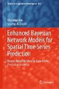 Cover-Bild zu Das, Monidipa: Enhanced Bayesian Network Models for Spatial Time Series Prediction (eBook)
