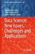 Cover-Bild zu Dzemyda, Gintautas (Hrsg.): Data Science: New Issues, Challenges and Applications (eBook)