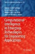 Cover-Bild zu Llanes Santiago, Orestes (Hrsg.): Computational Intelligence in Emerging Technologies for Engineering Applications (eBook)