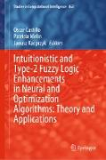 Cover-Bild zu Castillo, Oscar (Hrsg.): Intuitionistic and Type-2 Fuzzy Logic Enhancements in Neural and Optimization Algorithms: Theory and Applications (eBook)