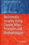 Cover-Bild zu Hosny, Khalid M. (Hrsg.): Multimedia Security Using Chaotic Maps: Principles and Methodologies (eBook)
