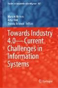 Cover-Bild zu Hernes, Marcin (Hrsg.): Towards Industry 4.0 - Current Challenges in Information Systems (eBook)