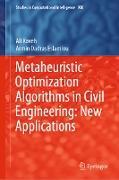 Cover-Bild zu Kaveh, Ali: Metaheuristic Optimization Algorithms in Civil Engineering: New Applications (eBook)