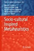 Cover-Bild zu Kulkarni, Anand J. (Hrsg.): Socio-cultural Inspired Metaheuristics (eBook)