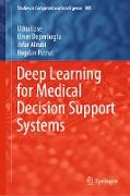Cover-Bild zu Kose, Utku: Deep Learning for Medical Decision Support Systems (eBook)