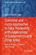 Cover-Bild zu Kreinovich, Vladik (Hrsg.): Statistical and Fuzzy Approaches to Data Processing, with Applications to Econometrics and Other Areas (eBook)