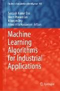 Cover-Bild zu Das, Santosh Kumar (Hrsg.): Machine Learning Algorithms for Industrial Applications (eBook)