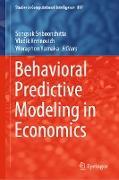 Cover-Bild zu Sriboonchitta, Songsak (Hrsg.): Behavioral Predictive Modeling in Economics (eBook)