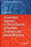 Cover-Bild zu Dong, Tiansi: A Geometric Approach to the Unification of Symbolic Structures and Neural Networks (eBook)