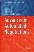 Cover-Bild zu Ito, Takayuki (Hrsg.): Advances in Automated Negotiations (eBook)
