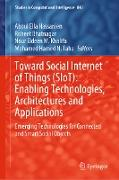 Cover-Bild zu Hassanien, Aboul Ella (Hrsg.): Toward Social Internet of Things (SIoT): Enabling Technologies, Architectures and Applications (eBook)
