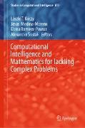 Cover-Bild zu Kóczy, László T (Hrsg.): Computational Intelligence and Mathematics for Tackling Complex Problems (eBook)