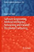 Cover-Bild zu Lee, Roger (Hrsg.): Software Engineering, Artificial Intelligence, Networking and Parallel/Distributed Computing (eBook)