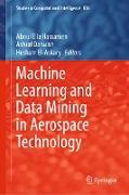 Cover-Bild zu Hassanien, Aboul Ella (Hrsg.): Machine Learning and Data Mining in Aerospace Technology (eBook)