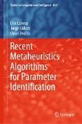 Cover-Bild zu Cuevas, Erik: Recent Metaheuristics Algorithms for Parameter Identification (eBook)