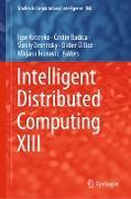 Cover-Bild zu Kotenko, Igor (Hrsg.): Intelligent Distributed Computing XIII (eBook)