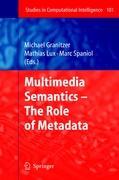 Cover-Bild zu Granitzer, Michael (Hrsg.): Multimedia Semantics - The Role of Metadata