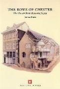 Cover-Bild zu Brown, Andrew: The Rows of Chester: The Chester Rows Research Project