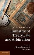 Cover-Bild zu Brown, Chester (Hrsg.): Evolution in Investment Treaty Law and Arbitration