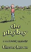 Cover-Bild zu Brown, Chester: The Playboy